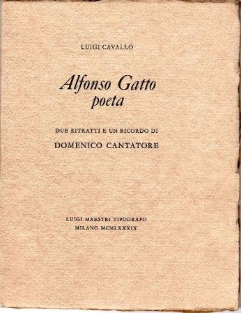 Иллюстрированная Книга Cantatore - Alfonso Gatto Poeta