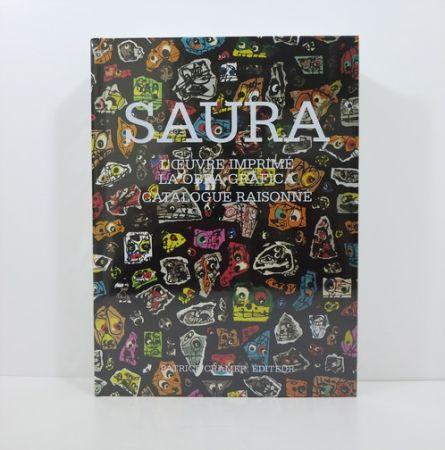 Иллюстрированная Книга Saura - Antonio Saura. L'œuvre imprimé / La obra gráfica