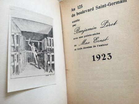 Иллюстрированная Книга Ernst - AU 125 DU BOULEVARD SAINT-GERMAIN. Conte par Benjamin Péret (1923)