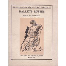 Иллюстрированная Книга Picasso -  BALLETS RUSSES. Grande saison d'art de la VIIIe Olympiade.