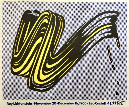 Литография Lichtenstein - 'Brushstroke' Hand Signed Exhibition Poster