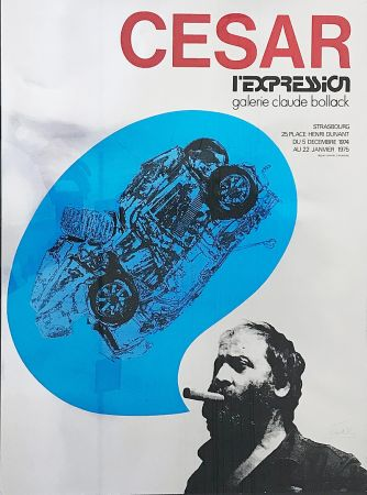 Сериграфия Cesar - «César L'Expression Galerie Claude Bollack» (1974)