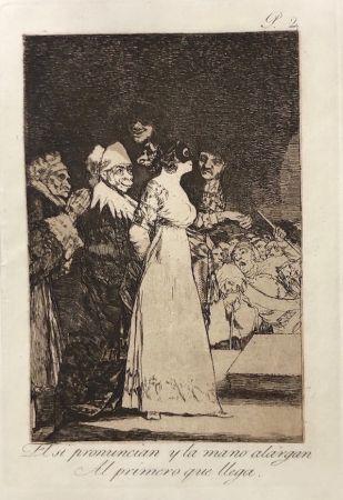 Офорт Goya - Capricho 2. El si pronuncian y la mano alargan al primero que llegan