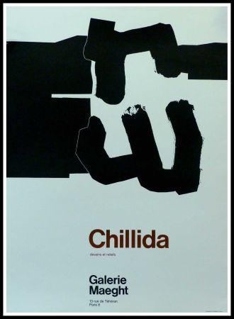 Афиша Chillida - CHILLIDA - DESSINS ET RELIEFS GALERIE MAEGHT PARIS