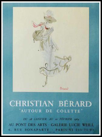 Афиша Berard - GALERIE LUCIE WEILL - ATOUR DE COLETTE