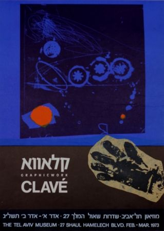 Афиша Clavé - Graphic Work MuseeTel Aviv 1973