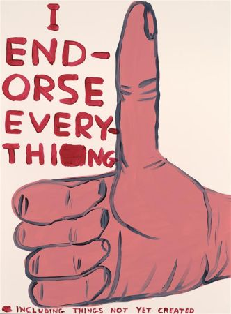 Сериграфия Shrigley - I Endorse Everything