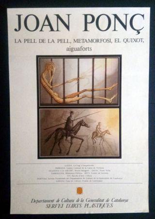 Афиша Ponç - La pell de la pell - Metamorfosi - El Quixot - Aiguaforts