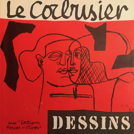 Иллюстрированная Книга Le Corbusier - Le Corbusier - Dessins - Aux Editions Forces Vives