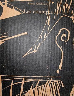 Иллюстрированная Книга Alechinsky - Les Estampes De 1946 À 1972
