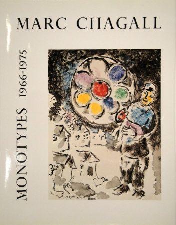 Иллюстрированная Книга Chagall - LEYMARIE, Jean. Marc Chagall Monotypes. (Volume II). 1966-1975.