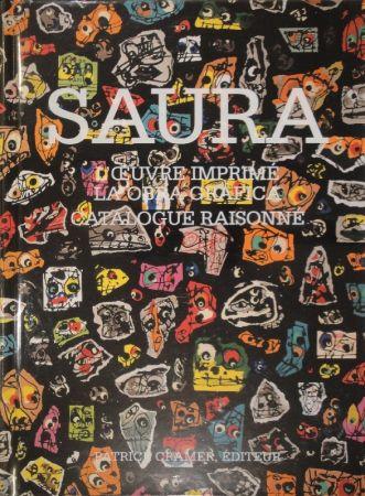 Иллюстрированная Книга Saura -  L'oeuvre imprimé - La obra gráfica. Catalogue raisonné.