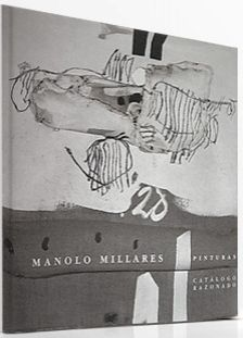 Иллюстрированная Книга Millares - Manolo Millares Catalogo Razonado