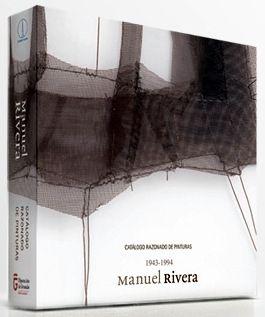 Иллюстрированная Книга Rivera - Manuel Rivera Catalogue Raisonné