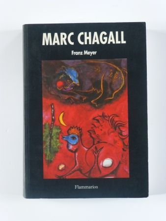 Нет Никаких Технических Chagall - Marc Chagall par Franz Meyer