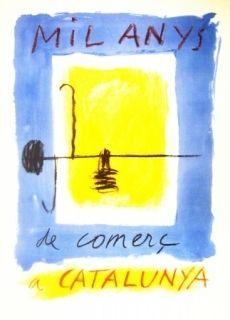 Литография Ràfols Casamada - Mil Anys de comerc a CATALUNYA