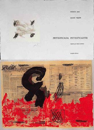 Иллюстрированная Книга Tàpies - Octavio PAZ: PETRIFICADA PETRIFICANTE. 8 gravures originales en couleurs (1978).
