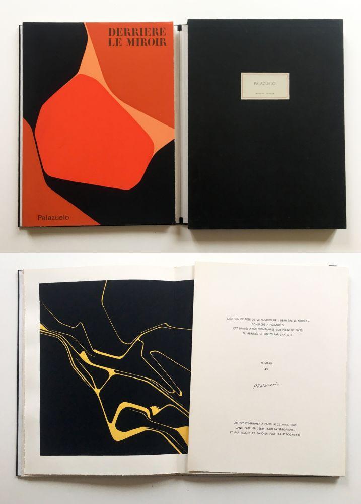 Иллюстрированная Книга Palazuelo - PALAZUELO. DERRIÈRE LE MIROIR n° 137. Avril 1963. TIRAGE DE LUXE SIGNÉ.