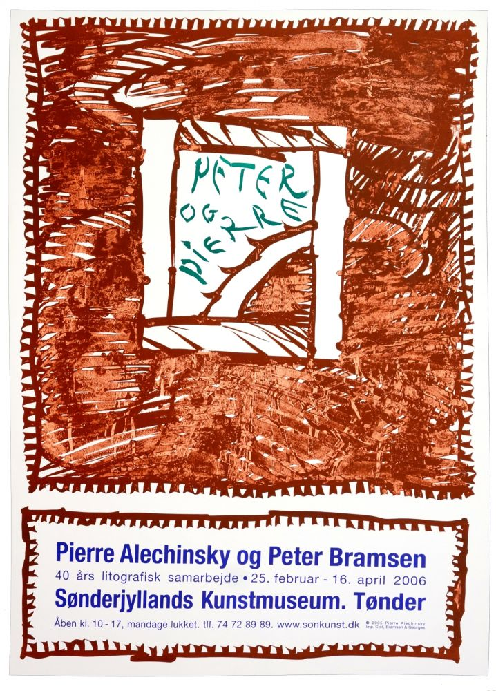 Афиша Alechinsky - Pierre Alechinsky og Peter Bramsen, Sønderjylland Kunstmuseum. Tønder