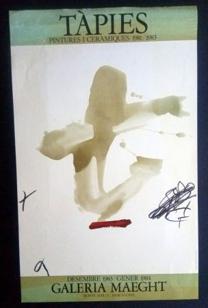 Афиша Tàpies - Pintures i Ceràmiques - Galeria Maeght 1983/1984