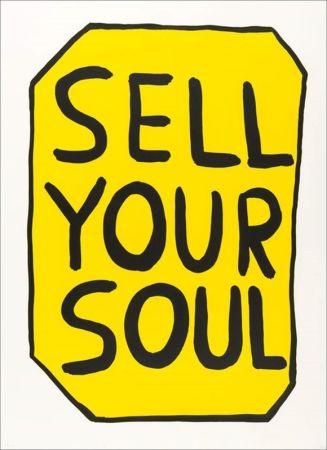 Сериграфия Shrigley - Sell your soul