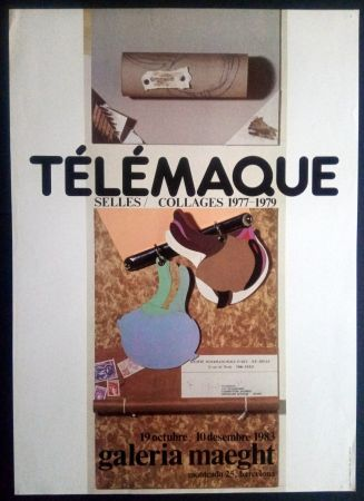 Афиша Telemaque - SELLES / COLLAGES 1977 1979 - MAEGHT 1983