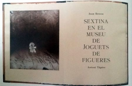 Иллюстрированная Книга Tapies - Sextina En El Museu De Joguets De Figueres