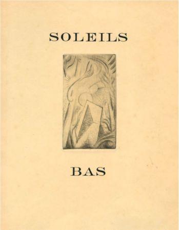 Иллюстрированная Книга Masson - SOLEILS BAS. Le premier livre illustré par André Masson (1924).