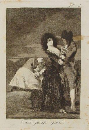 Гравюра Goya - Tal para cual
