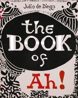 Иллюстрированная Книга Diego (De) - The Book of Ah!