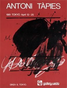 Афиша Tàpies - Tokyo. April 13-25. Gallery Ueda
