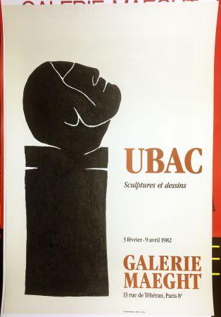 Афиша Ubac - UBAC 82. Sculptures et dessins.