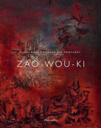 Иллюстрированная Книга Zao - Zao Wou-Ki : Catalogue raisonné des peintures volume 1 (1935-1958)