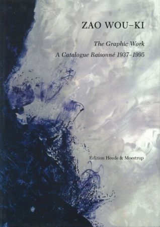 Нет Никаких Технических Zao - Zao Wou-ki The Graphic Work A catalogue raisonné 1937 1995